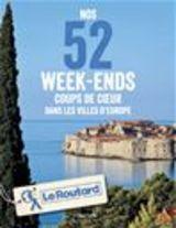 """Afficher """"Nos 52 week-ends coups de coeur dans les plus belles villes d'Europe"""""""