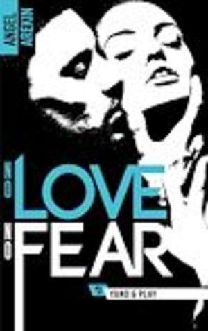 "Afficher ""No love no fear - 3 - Yano & Play"""