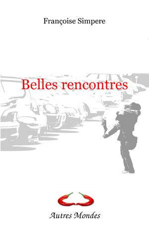 """Afficher """"Belles rencontres"""""""