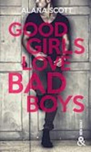 "Afficher ""Good Girls Love Bad Boys - L'intégrale"""